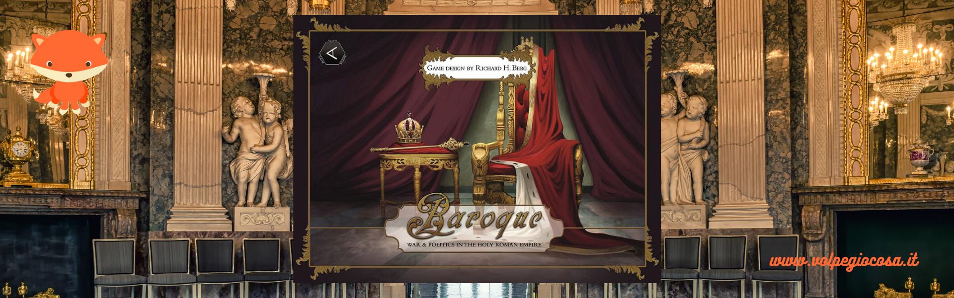 Baroque: avere a che fare con l'Imperatore e i Principi