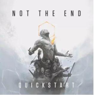 Il Quickstart di Not the End è scaricabile gratuitamente